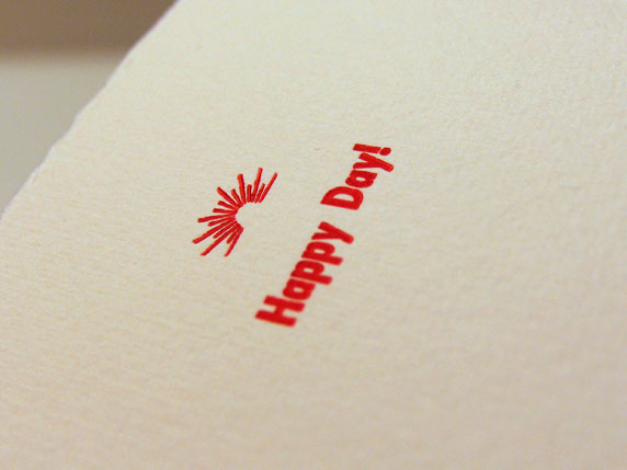 Happy Day! My first letterpress project